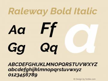 Raleway Bold Italic Version 3.000; ttfautohint (v0.96) -l 8 -r 28 -G 28 -x 14 -w