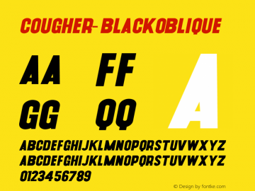 Cougher-BlackOblique ☞ Version 1.001;PS 001.001;hotconv 1.0.56;makeotf.lib2.0.21325;com.myfonts.easy.context.cougher.oblique.wfkit2.version.3Fqj Font Sample