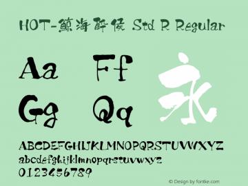 HOT-鯨海酔侯 Std R Regular Version 1.100;PS 1;hotconv 1.0.38;makeotf.lib1.6.5960 Font Sample