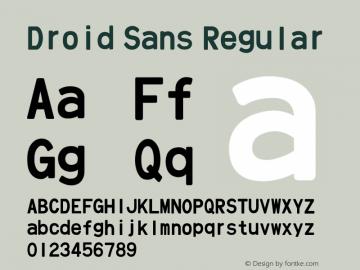 Droid Sans Regular Version 1.00 September 1, 2015, initial release Font Sample