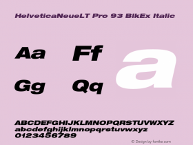 HelveticaNeueLT Pro 93 BlkEx Italic Version 1.000;PS 001.000;Core 1.0.38图片样张