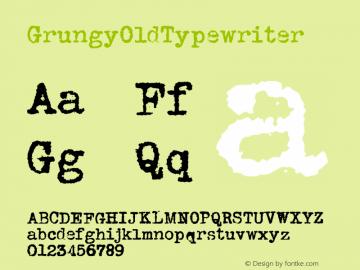 GrungyOldTypewriter ☞ Version 1.000;com.myfonts.easy.ridpath-creative.grungy-old-typewriter.regular.wfkit2.version.4o5u Font Sample