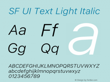 SF UI Text Light Italic 11.0d59e2 Font Sample