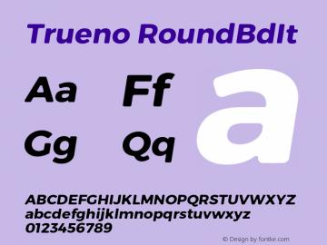 Trueno RoundBdIt Version 3.001 Font Sample