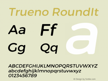 Trueno RoundIt Version 3.001 Font Sample