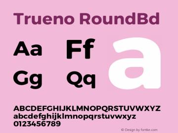 Trueno RoundBd Version 3.001 Font Sample