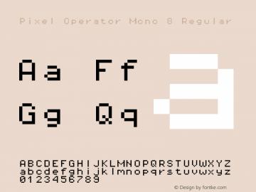 Pixel Operator Mono 8 Regular Version 1.4.2 (September 30, 2015)图片样张