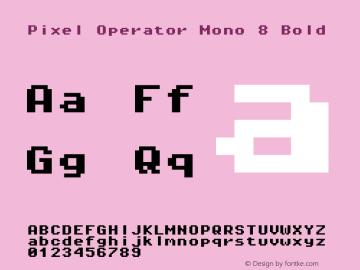 Pixel Operator Mono 8 Bold Version 1.4.2 (September 30, 2015)图片样张