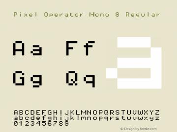 Pixel Operator Mono 8 Regular Version 1.5.0 (October 25, 2015)图片样张