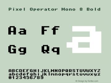 Pixel Operator Mono 8 Bold Version 1.5.0 (October 25, 2015)图片样张