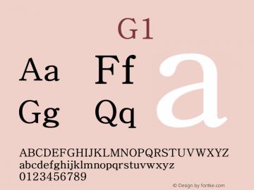 系统字体 常规体 G1 Version 1.00 October 18, 2015, initial release Font Sample