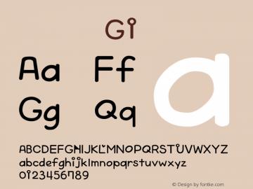 系统字体 粗体 G1 Version 1.00 October 19, 2015, initial release Font Sample