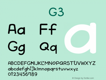 系统字体 常规体 G3 Version 1.00 October 19, 2015, initial release Font Sample
