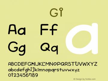 系统字体 常规体 G1 Version 1.00 October 19, 2015, initial release Font Sample
