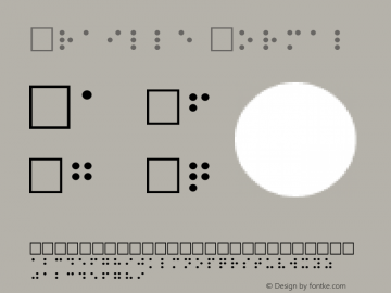 Braille Normal 1.0 Thu Oct 21 18:38:54 1993 Font Sample