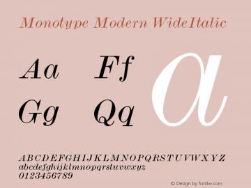 Monotype Modern WideItalic Version 001.000 Font Sample