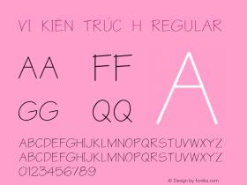 VI Kiên Trúc H Regular Unknown Font Sample