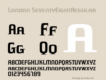 London SeventyEightRegular Version 001.000 Font Sample