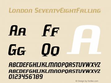 London SeventyEightFalling Version 001.000 Font Sample