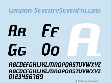 London SeventySevenFalling Version 001.000 Font Sample