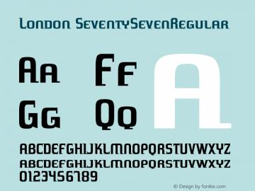 London SeventySevenRegular Version 001.000 Font Sample