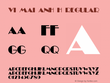 VI Mai Anh H Regular Unknown Font Sample