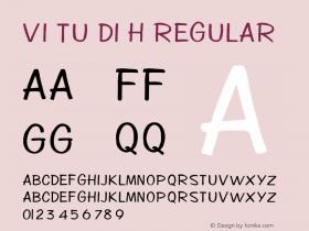 VI Tu Di H Regular Unknown Font Sample