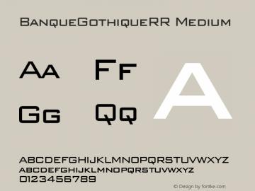 BanqueGothiqueRR Medium Version 001.004 Font Sample