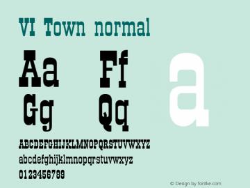VI Town normal 001.003 Font Sample