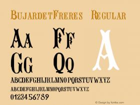 BujardetFreres Regular Altsys Fontographer 4.0 1/8/94 Font Sample