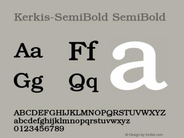 Kerkis-SemiBold SemiBold Version 001.000 Font Sample