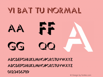 VI Bat Tu Normal 1.0 Tue Jan 18 14:38:54 1994 Font Sample
