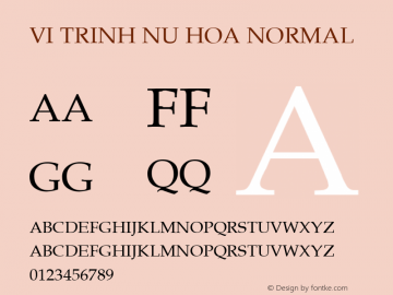 VI Trinh Nu Hoa Normal 1.0 Tue Jan 11 11:41:01 1994 Font Sample