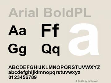 Arial BoldPL Version 001.000 Font Sample
