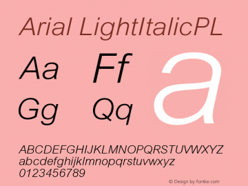 Arial LightItalicPL Version 001.000 Font Sample
