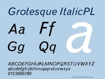 Grotesque ItalicPL Version 001.000图片样张