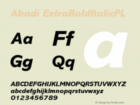 Abadi ExtraBoldItalicPL Version 001.000 Font Sample