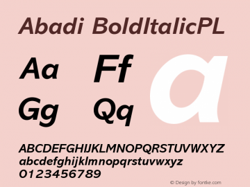 Abadi BoldItalicPL Version 001.000 Font Sample