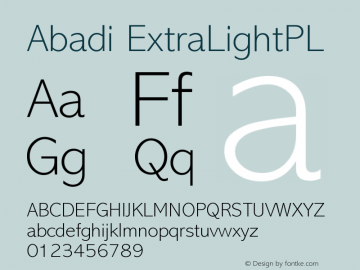 Abadi ExtraLightPL Version 001.000 Font Sample
