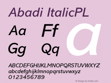 Abadi ItalicPL Version 001.000 Font Sample
