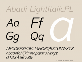 Abadi LightItalicPL Version 001.000 Font Sample