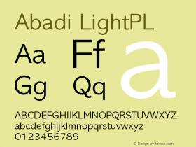 Abadi LightPL Version 001.000 Font Sample