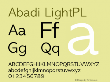 Abadi LightPL Version 001.000 Font Sample