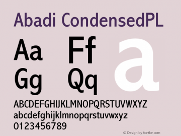 Abadi CondensedPL Version 001.000 Font Sample