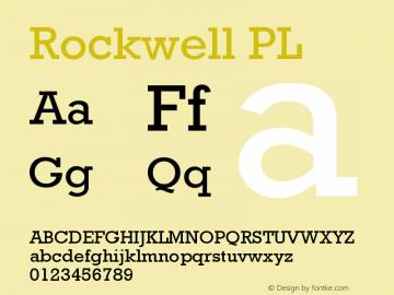 Rockwell PL Version 001.000 Font Sample