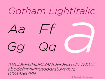 Gotham LightItalic Version 1.100图片样张