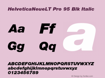 HelveticaNeueLT Pro 95 Blk Italic Version 1.000;PS 001.000;Core 1.0.38 Font Sample