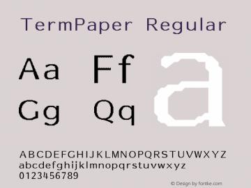 TermPaper Regular Unknown Font Sample