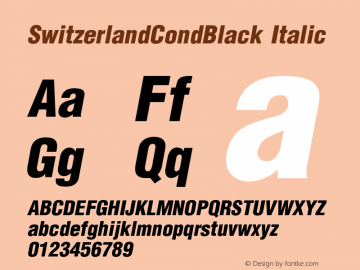 SwitzerlandCondBlack Italic 1.0 Sat Dec 05 16:48:16 1992图片样张