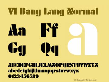 VI Bang Lang Normal 1.0 Wed Mar 16 14:47:20 1994 Font Sample